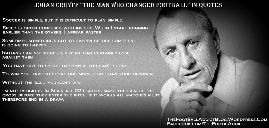 Citaten Johan Cruijff : Johan cruyff quotes the football addict